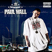 Paul Wall Mixtape by Various Artists