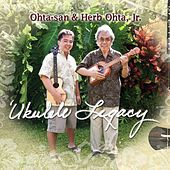 'Ukulele Legacy by Herb Ohta, Jr.