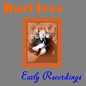 Early Recordings by Burl Ives