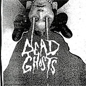 Play & Download I Sleep Alone / Spot a Trend by Dead Ghosts | Napster