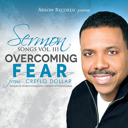 Sermon Songs Vol. III by Creflo Dollar