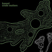 Play & Download Crude Matters by Hansel | Napster