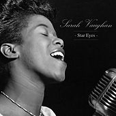 Play & Download Star Eyes by Sarah Vaughan | Napster