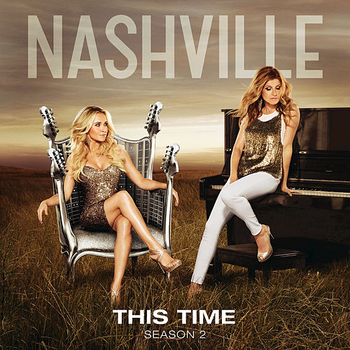 This Time by Nashville Cast