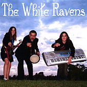 Play & Download The White Ravens by The White Ravens | Napster
