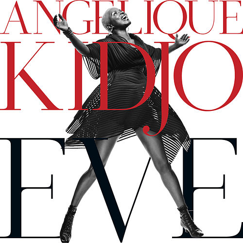 Play & Download Eve by Angelique Kidjo | Napster