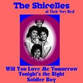 Play & Download The Shirelles at Their Very Best by The Shirelles | Napster
