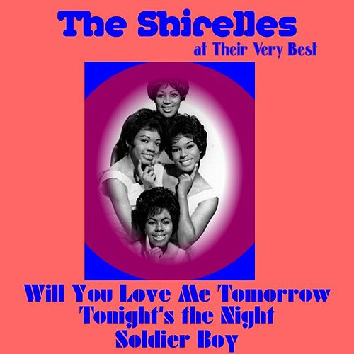 The Shirelles at Their Very Best by The Shirelles