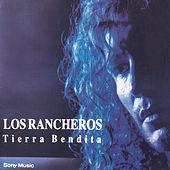 Play & Download Tierra Bendita by Los Rancheros | Napster