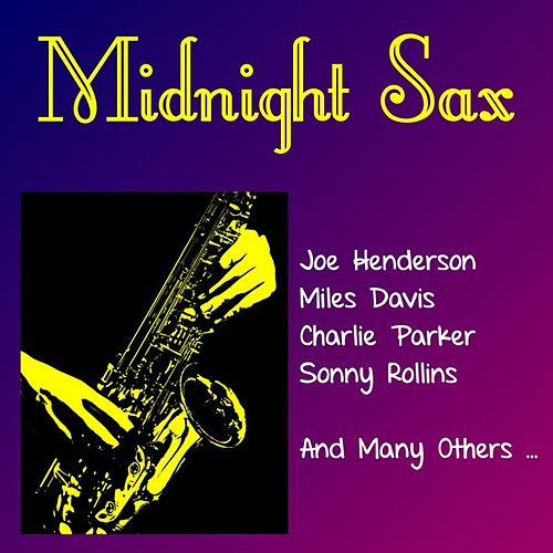 Play & Download Midnight Sax by Various Artists | Napster