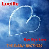 Lucille by The Everly Brothers