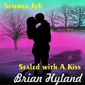 Summer Job by Brian Hyland