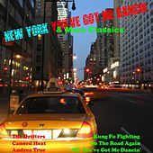 Play & Download New York, You've Got Me Dancin' + More Classics by Various Artists | Napster