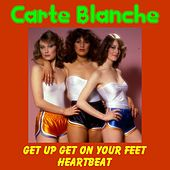 Play & Download Get up Get on Your Feet by Carte Blanche | Napster