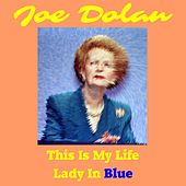 This Is My Life by Joe Dolan