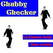 La Paloma Twist by Chubby Checker
