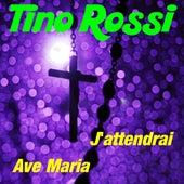 J'attendrai by Tino Rossi