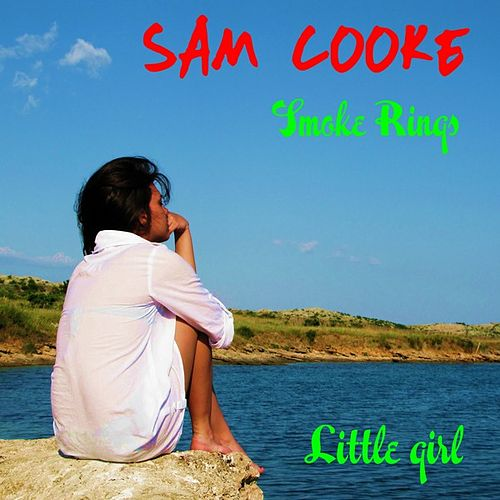 Play & Download Smoke Rings by Sam Cooke | Napster