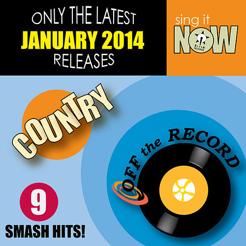 Jan 2014 Country Smash Hits by Off the Record