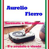 Play & Download Serenata a margellina by Aurelio Fierro | Napster