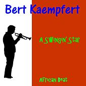 Play & Download A Swingin' Star by Bert Kaempfert | Napster