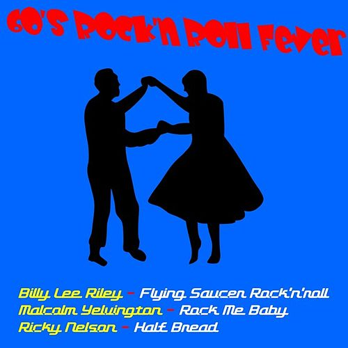 Play & Download 60's Rock 'n' Roll Fever by Various Artists | Napster