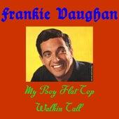 My Boy Flat Top by Frankie Vaughan