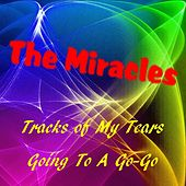Play & Download The Tracks of My Tears by The Miracles | Napster