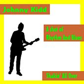 A Shot of Rhythmn and Blues by Johnny Kidd