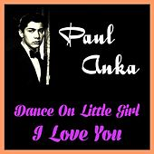 Play & Download Dance on Little Girl by Paul Anka | Napster