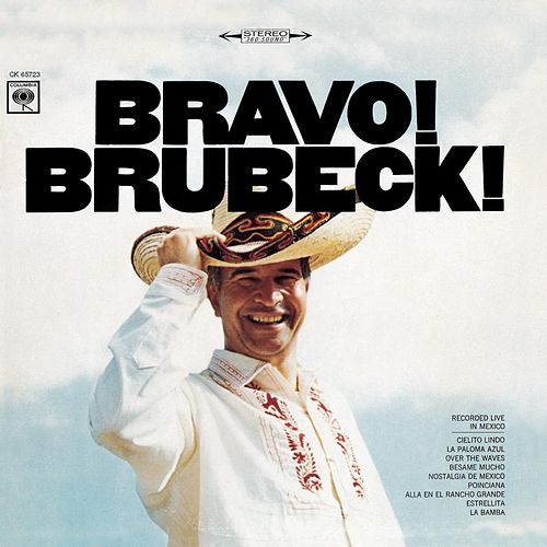 Play & Download Bravo! Brubeck by Dave Brubeck | Napster