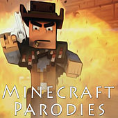 Minecraft Parodies, Vol. 1 by J Rice