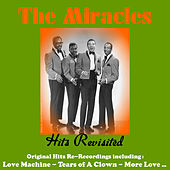 Play & Download Hits Revisited by The Miracles | Napster