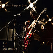 Play & Download Live at Jazz Standard by Chris Bergson | Napster