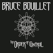 The Order Of Control by Bruce Bouillet
