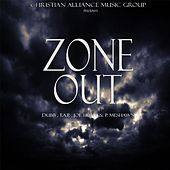 Zone out (feat. T.a.P., Joe Hunt & P. Meshawn) by Dub B