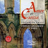 Play & Download Amor et caritas : Chant grégorien by Choeur Grégorien de Paris | Napster
