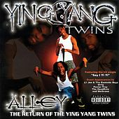Alley - The Return of the Ying Yang Twins (Explicit) by Ying Yang Twins