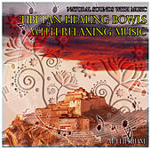 Natural Sounds with Music: Tibetan Healing Bowls with Relaxing Music by Aetherium