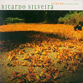 Play & Download Outro Rio by Ricardo Silveira | Napster