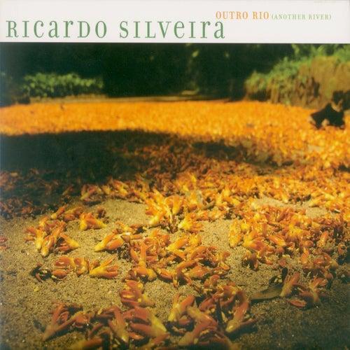 Play & Download Outro Rio by Ricardo Silveira | Napster