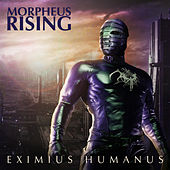 Play & Download Eximius Humanus by Morpheus Rising | Napster