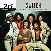 Play & Download 20th Century Masters: The Millennium Collection... by Switch | Napster