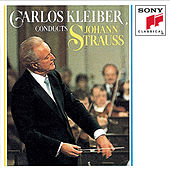 Play & Download Carlos Kleiber Conducts Johann Strauss by Carlos Kleiber | Napster