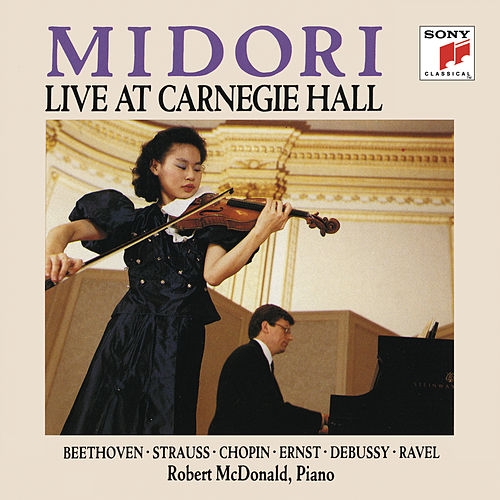 Play & Download Midori: Live at Carnegie Hall by Midori | Napster