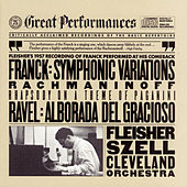 Rachmaninoff:  Rhapsody on a Theme of Paganini;  Franck:  Symphonic Variations for Piano and Orchestra; Ravel:  Alborada del Gracioso by Leon Fleisher