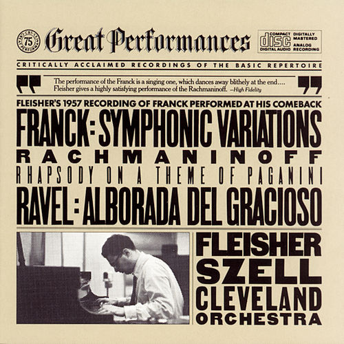 Play & Download Rachmaninoff:  Rhapsody on a Theme of Paganini;  Franck:  Symphonic Variations for Piano and Orchestra; Ravel:  Alborada del Gracioso by Leon Fleisher | Napster