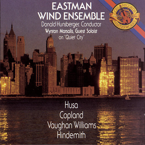 Play & Download Works by Copland, Vaughan Williams, and Hindemith by Eastman Wind Ensemble | Napster