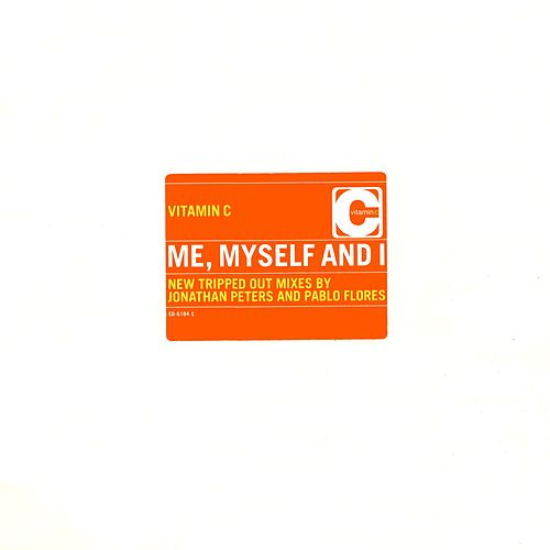 Me, Myself and I by Vitamin C