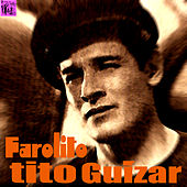 Tito Guízar by Various Artists